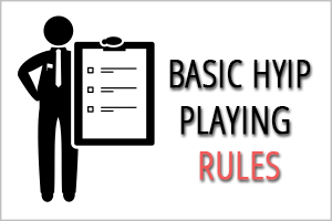 Image for Basic HYIP Playing Rules